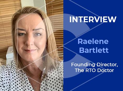 Interview with The RTO Doctor's Founding Director – Raelene Bartlett